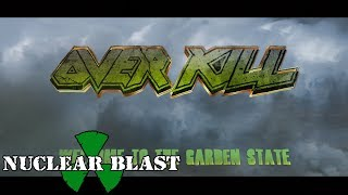 OVERKILL - Welcome To The Garden State (Documentary #1)