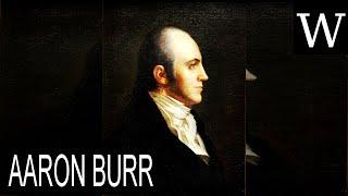 AARON BURR - WikiVidi Documentary
