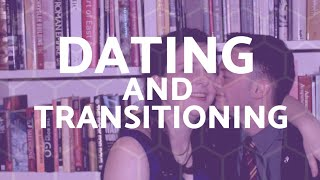 The most important things I learned by dating and transitioning | Luke