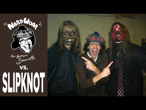 Nardwuar vs. Slipknot