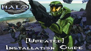 How to Install Halo Combat Evolved/Custom Edition UPDATED [2018]