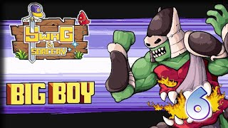 Big Boy! – Swag and Sorcery Gameplay – Let's Play Part 6