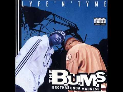 The B.U.M.S - Lyfe 'N' Tyme (Full Album) 1995