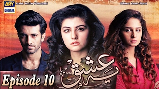 Yeh Ishq Episode 10>