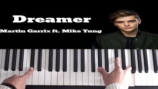 Martin Garrix Feat Mike Yung Dreamer Piano Tutorial