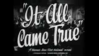 It All Came True (1940) - Official Trailer