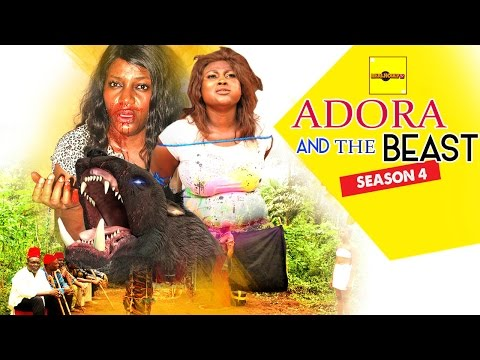 Adora And The Beast 4 {Full Movie} - 2015 Latest Nigerian Nollywood Movies