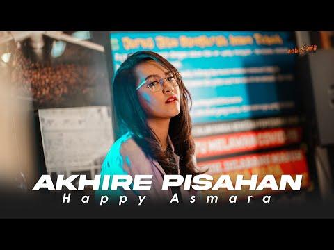 Download Lagu HAPPY ASMARA - AKHIRE PISAHAN    Tresnoku Wes Ilang Kabur Koyo Layangan.mp3