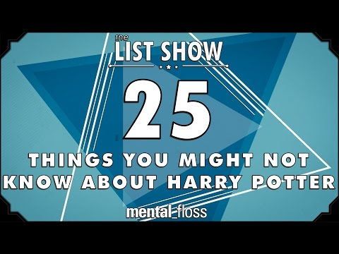 25 Things You Might Not Know About Harry Potter - Mental floss List Show (ep. 230) video