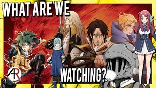 Anime We're Currently Watching   Anime Chat Cast