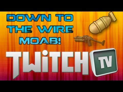Down 2 The Wire MOAB & TwitchTV