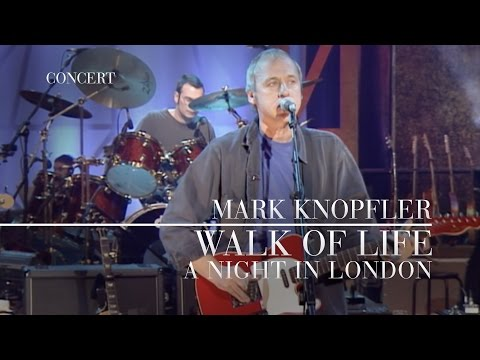 Mark Knopfler - Walk Of Life (A Night In London) OFFICIAL