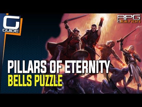 Pillars of Eternity - Bells Puzzle Solution (Temple of Eothas)