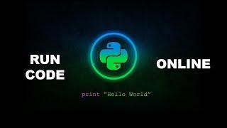 Run Code Online - Python Programming
