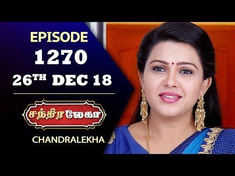 CHANDRALEKHA Serial | Episode 1270 | 26th Dec 2018 | Shwetha | Dhanush | Saregama TVShows Tamil
