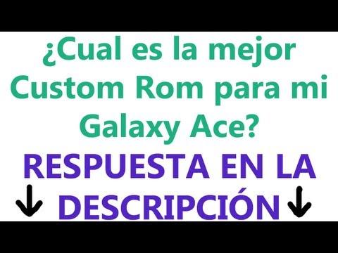 Mejor Custom Rom para Samsung Galaxy Ace