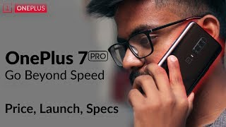 OnePlus 7/7 Pro - Launch, Price, Specification and all!