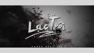 Lạc Trôi (Acoustic Rap Ver.) - Faker ft. Nz「Lyrics」