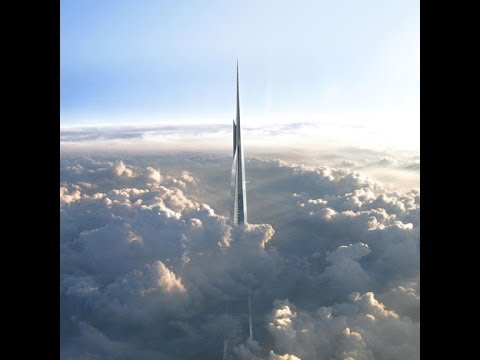 UPDATE 2014 Kingdom Tower under construction! Kilometer tall tower!