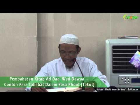 Ust. Nur Qomari - Kitab Ad Daa' Wad Dawaa' (Contoh Para Sahabat Dalam Rasa Takut)