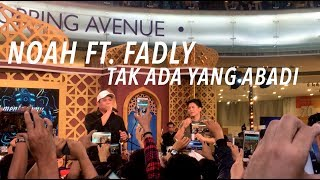 download lagu Noah Ft. Fadly - Tak Ada Yang Abadi  gratis
