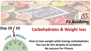 Role of carbs in health & fitness ( Day 10 of Weight loss and Fitness )