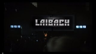 Laibach - We Come in Peace Tour 2012 Trailer