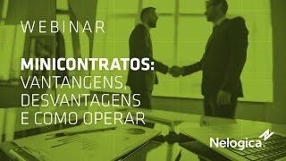 Minicontratos: Vantagens, desvantagens e como operar - Palestra Online