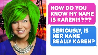 HOW DO YOU KNOW MY NAME IS KAREN!!!??? Need To Speak To Restaurant Manager!!! r/TalesFromYourServer