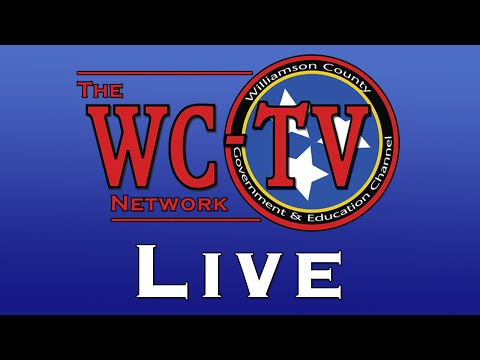 Williamson County Board of Commissioners Meeting - July 13, 2015