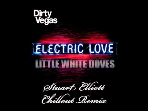 Dirty Vegas - Little White Doves [Stuart Elliott Chillout Remix] [HQ]