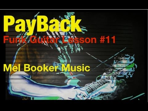 Funk Guitar Lesson # 11 James Brown-Payback