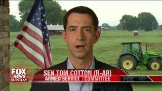August 7, 2016: Sen. Tom Cotton on Fox News Sunday with Chris Wallace
