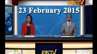 Eritrean News - Tigrinya - 23 February 2015 - EriTV