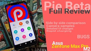 Pie 9.0 Beta Update for Zenfone Max Pro M2 Full Review | Camera samples Bugs Changelog