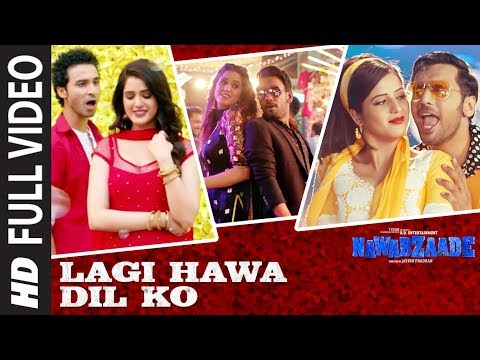 Lagi Hawa Dil Ko Full Video Song | NAWABZAADE | Raghav Juyal, Punit J Pathak, Isha Rikhi, Dharmesh