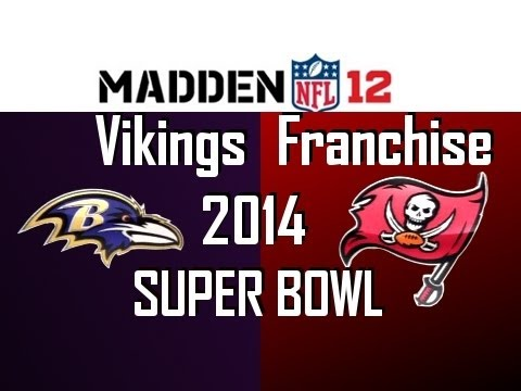 Madden 12 Vikings Franchise - Season 4 Super Bowl Tampa Bay Buccaneers vs Baltimore Ravens [Ep.90]