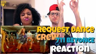 711 BEYONCE | ReQuest Dance Crew Rehearsal Reaction