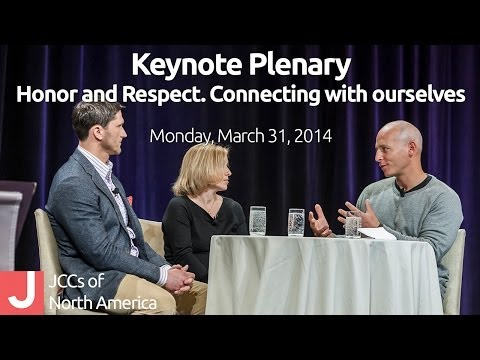 Honor and Respect. Connecting with ourselves | Monday Plenary, 2014 Biennial