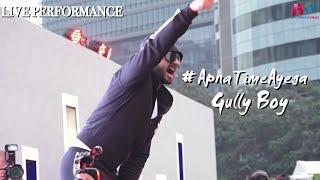 Live Performance Ranveer Singh Apna Time Aayega Gully Boy