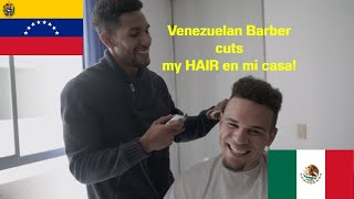 Venezuelan Barber Cuts my HAIR en mi Casa!