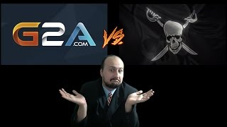 Gaming Culture : Is G2A really worse than piracy?