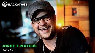 download musica Backstage Vip - Jorge e Mateus Calma