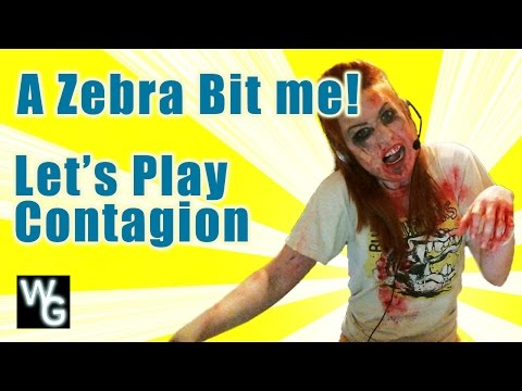 A Zebra Bit Me! - Let's Play Contagion
