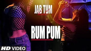 Rum Pum Video Song | Jab Tum Kaho | Preet Harpaal ft. Kuwar Virk | Parvin Dabas | T-Series