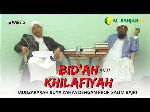 Mudzakarah Buya Yahya dengan Prof Salim Bajri Dics 2