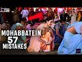 Mohabbatein Movie  Mistakes || Ftww Mohabbatein  (2000) || Loop Sin