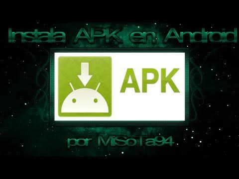 Como Instalar una Aplicación APK en Android /TUTORIAL BÁSICO DE ANDOIRD/ MiSoTa94