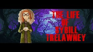 THE LIFE OF SYBILL TRELAWNEY