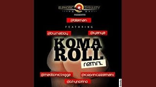 Koma Roll Remix